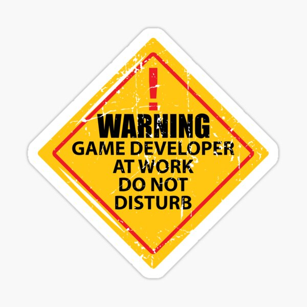 Game Dev At Work Sticker