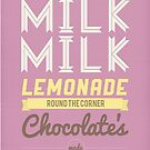 Milk, milk, lemonade... (pink) by Stephen Wildish