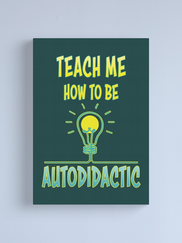 Alternate view of Autodidactic. Canvas Print