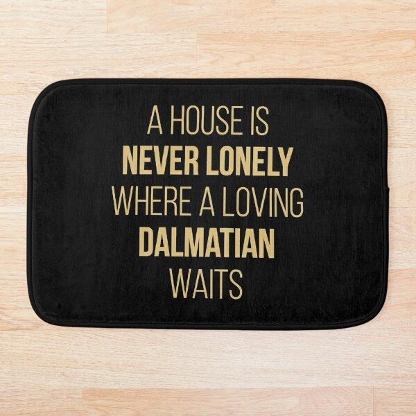 Dalmatian Dog Cute Quote Bath Mat