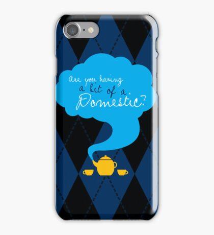 Bit of a Domestic iPhone Case/Skin
