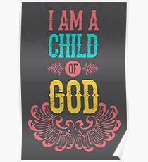 I am a child of god Poster