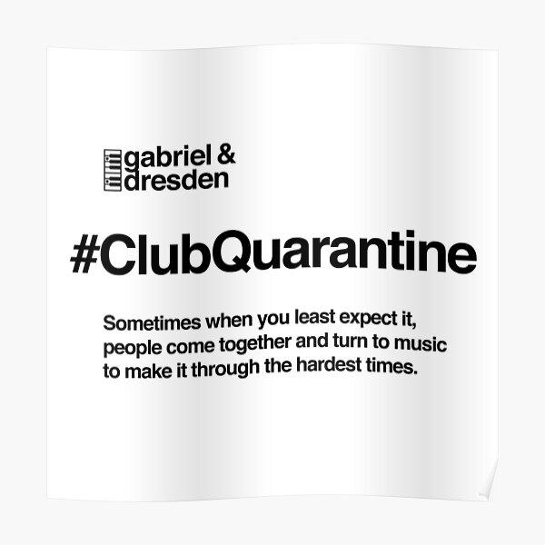 Gabriel & Dresden #ClubQuarantine Black Logo Poster