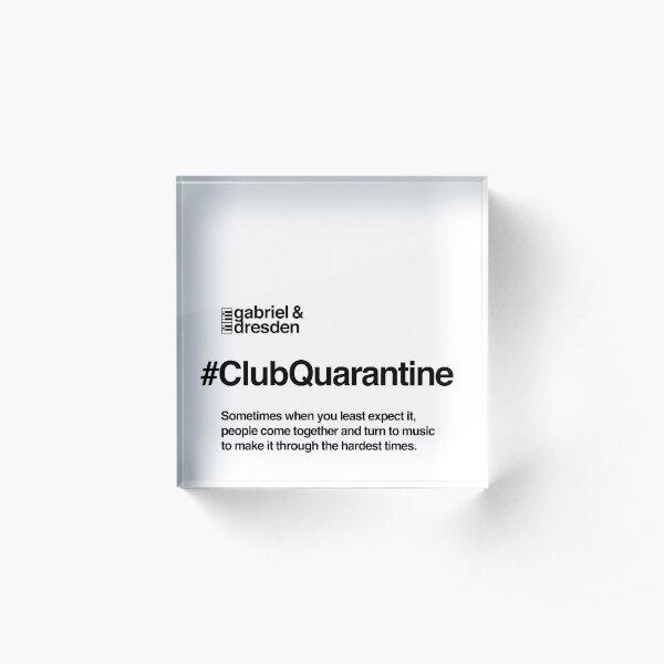 Gabriel & Dresden #ClubQuarantine Black Logo Acrylic Block