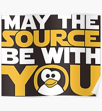 May The Source Be With You - Tux Edition Poster