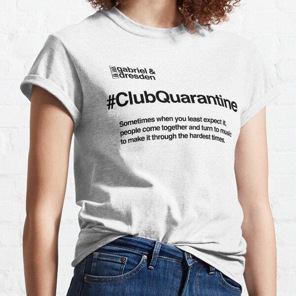 Gabriel & Dresden #ClubQuarantine Black Logo Classic T-Shirt