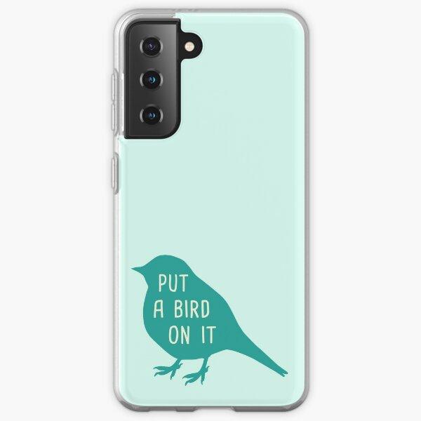 Put A Bird On It Samsung Galaxy Soft Case