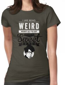 I like Being Weird  Womens Fitted T-Shirt