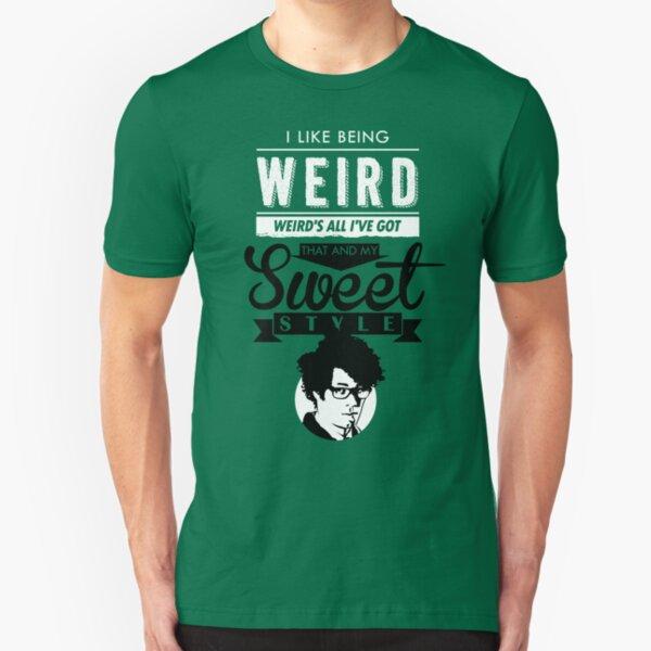 I like Being Weird  Slim Fit T-Shirt