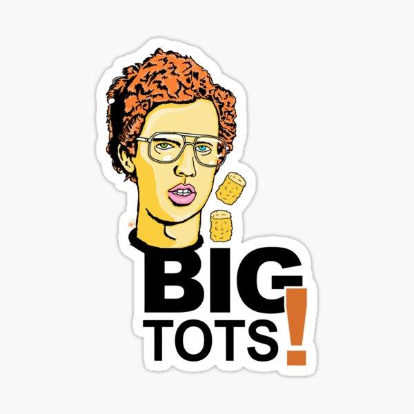 Big Tots Sticker
