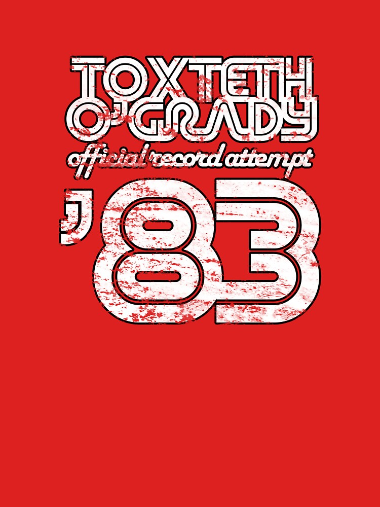 Toxteth O'Grady, official record attempt 1983 | Unisex T-Shirt