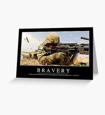 Bravery: Inspirational Quote and Motivational Poster Greeting Card