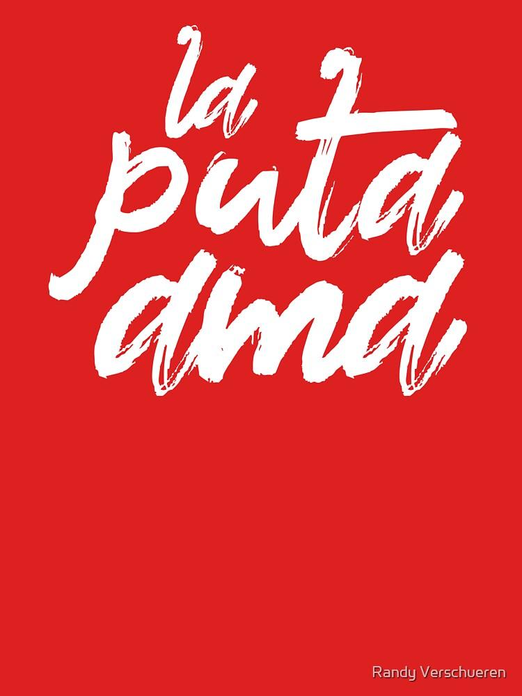 La Puta Ama - The Fucking Boss by vieke
