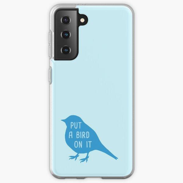 Put a Bird on It Blue Edition Samsung Galaxy Soft Case
