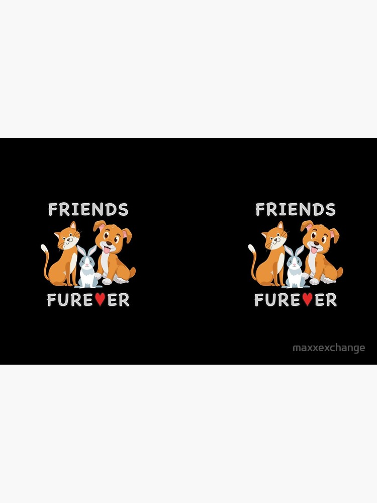 Friends Forever BFF Dog Cat Bunny Rabbit Kids Gift. by maxxexchange