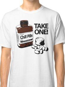 Chill Pills Classic T-Shirt