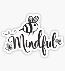 Bee Mindful Sticker