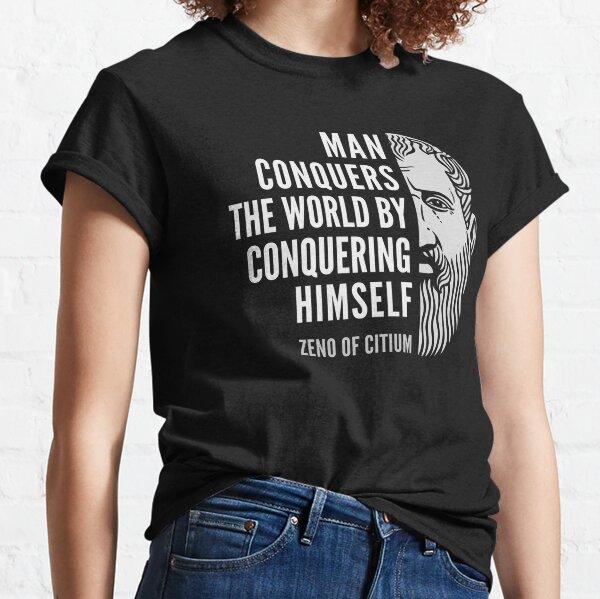 Zeno of Citium Inspirational Stoicism Quote: Man Conquers the World Classic T-Shirt