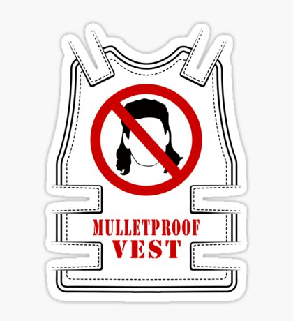 Mulletproof Vest Sticker