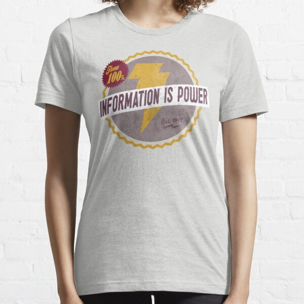 Information Is Power Essential T-Shirt