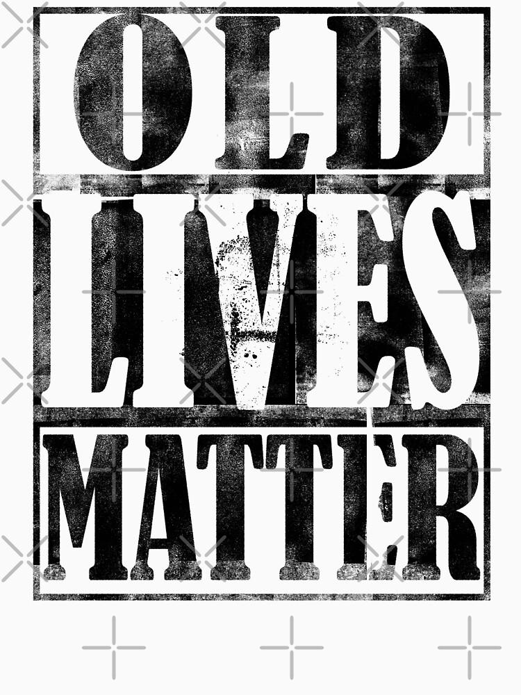 Old Lives Matter Birthday Gift For Men Dad by BRVART