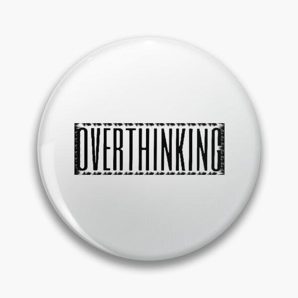 Overthinking Design For Mental Health Pin
