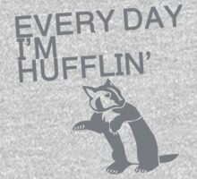 Every Day I'm Hufflin'