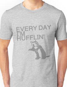 Every Day I'm Hufflin' Unisex T-Shirt