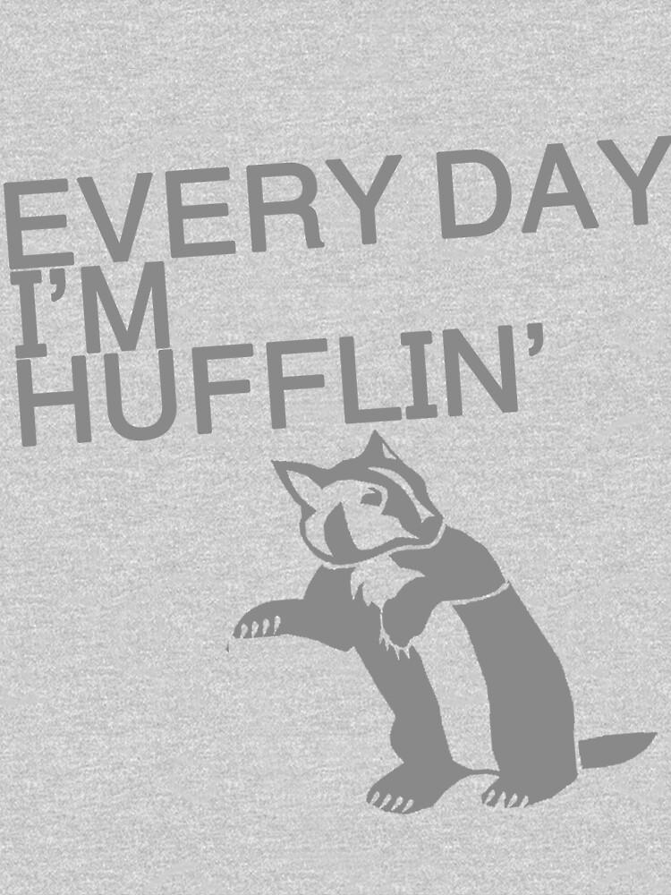 Every Day I'm Hufflin' | Unisex T-Shirt