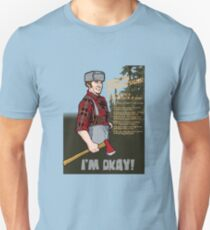 Lumberjack warning! Unisex T-Shirt