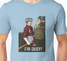 Lumberjack warning! Unisex T-Shirt