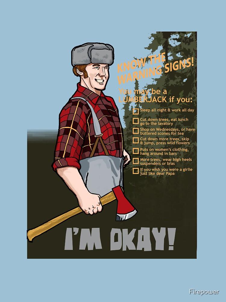 Lumberjack warning! by Firepower