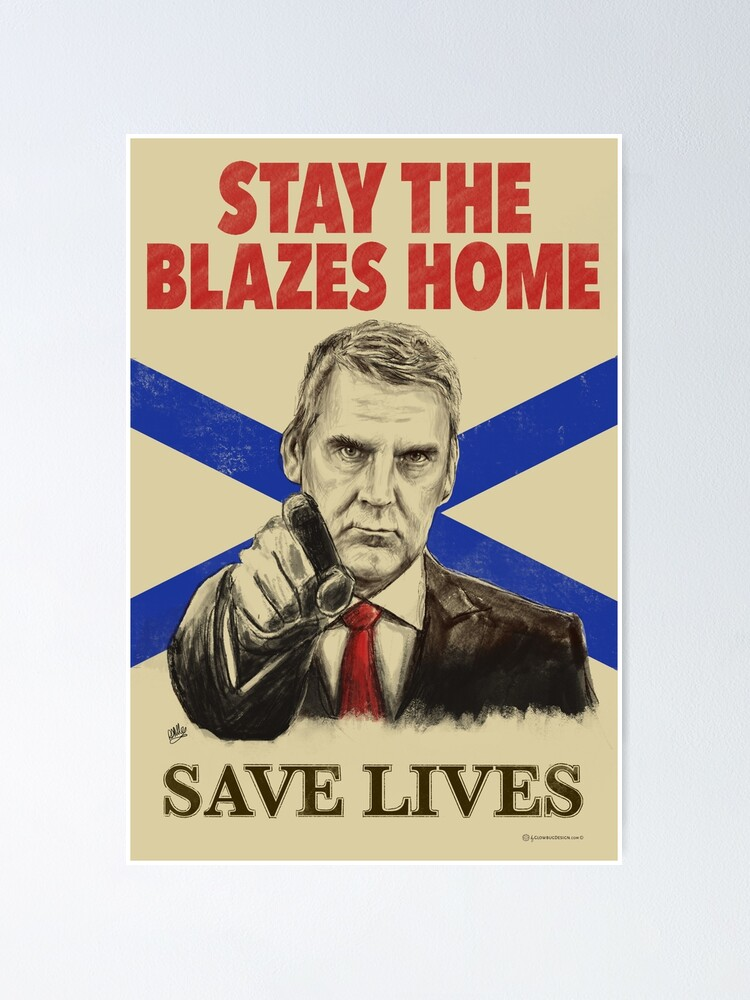 Alternate view of Stay the Blazes Home Poster Art Poster