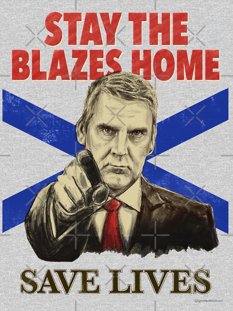 Stay the Blazes Home no background by GlowbugDesign
