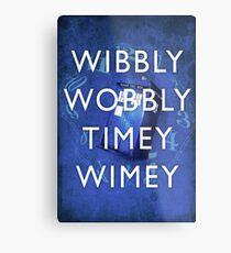 Doctor Who Timey Wimey Metal Print