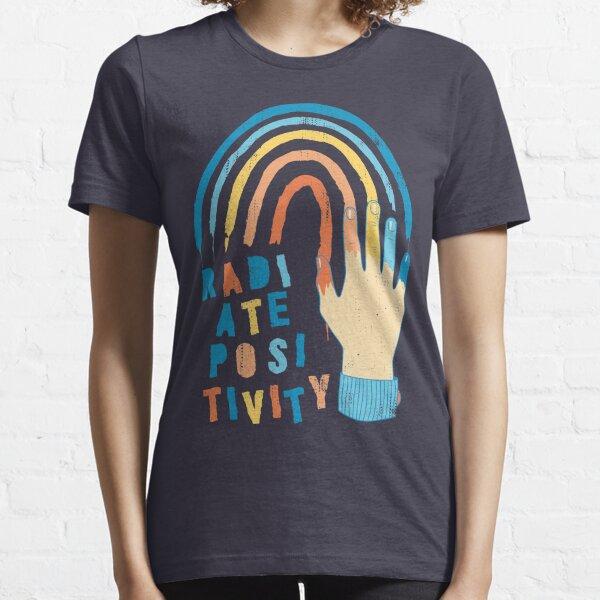 Radiate Positivity Essential T-Shirt