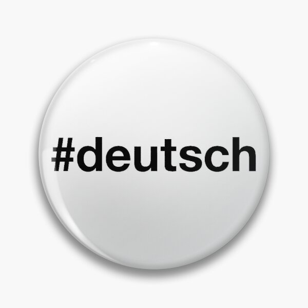 GERMAN Hashtag Pin
