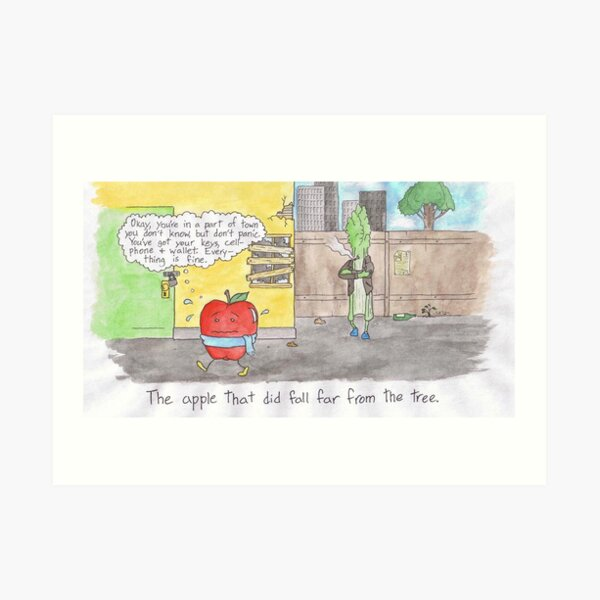 The Apple That Did Fall Far from the Tree Art Print