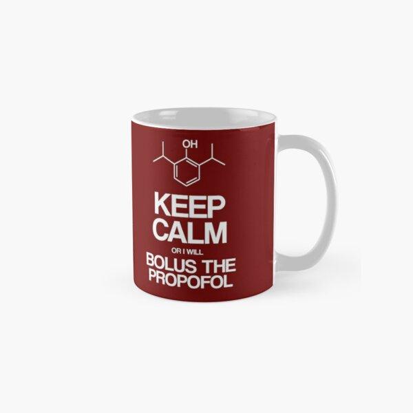 Bleib ruhig oder ich werde das Propofol Bolus Tasse (Standard)