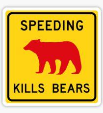 Speeding Kills Bears, Road Sign, California, USA Sticker