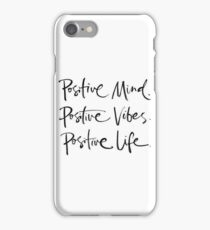 Positive vibes iPhone Case/Skin