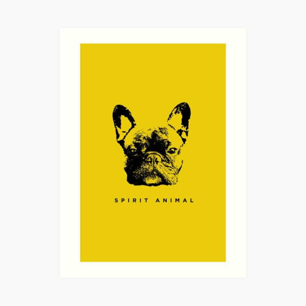 Spirit Animal Frenchie Art Print