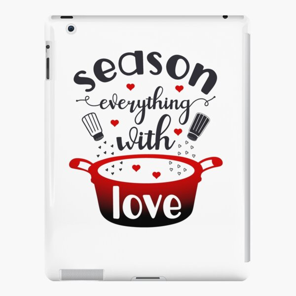 Season Everything With Love iPad Snap Case