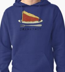 Pie for Breakfast Pullover Hoodie