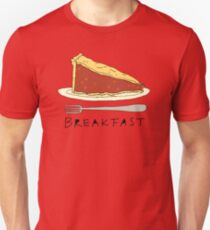 Pie for Breakfast Unisex T-Shirt