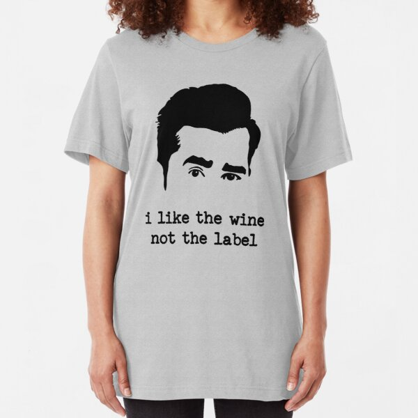 i like the wine not the label Slim Fit T-Shirt
