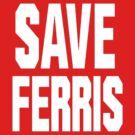 SAVE FERRIS by thelastfreenoob