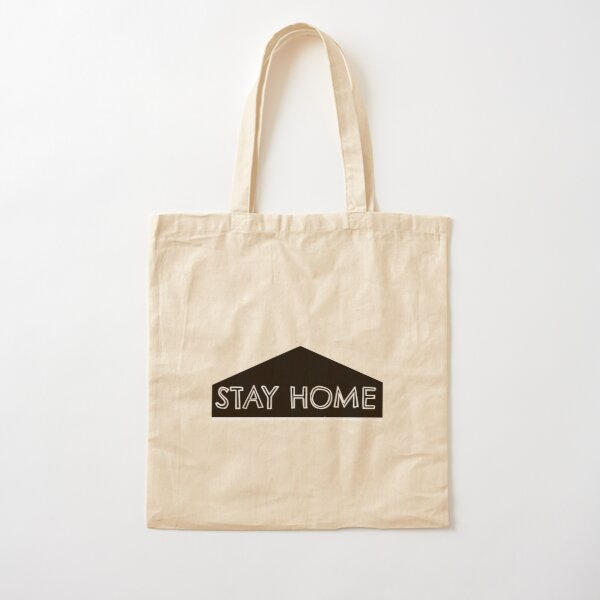 Stay Home Cotton Tote Bag