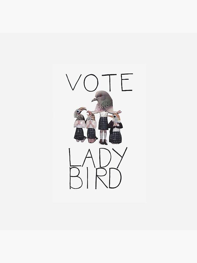 Vote Lady Bird by andi0521