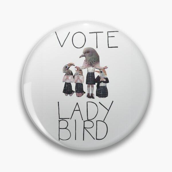 Votez Lady Bird Badge
